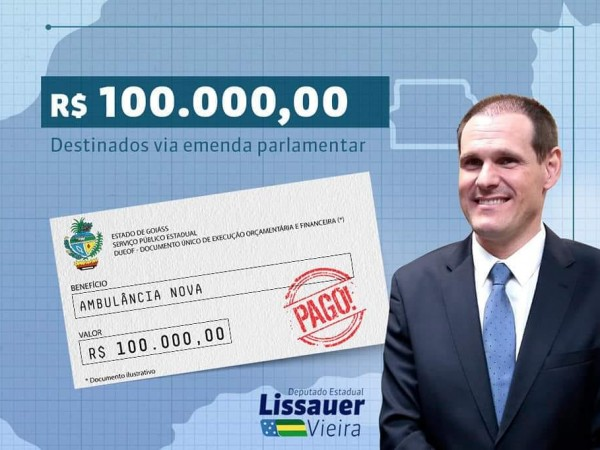 Deputado Lissauer Vieira destina 100 mil reais em emendas para Chapadão do Céu